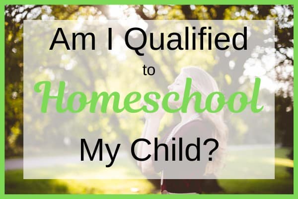 Mom wonders sometimes if she is qualified to homeschool her child