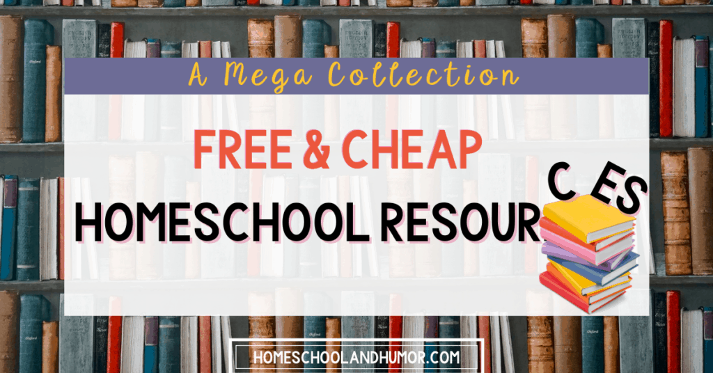 A mega collection of free and cheap homeschool resources