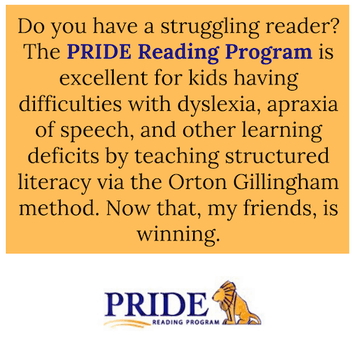 Pride Reading Program is great for kids with dyslexia, apraxia of speech, and other learning deficits.