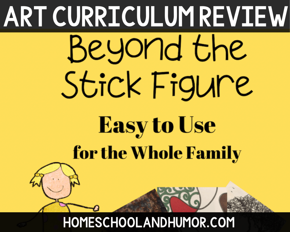homeschool art curriculum for the whole family called Beyond the Stick Figure Art School
