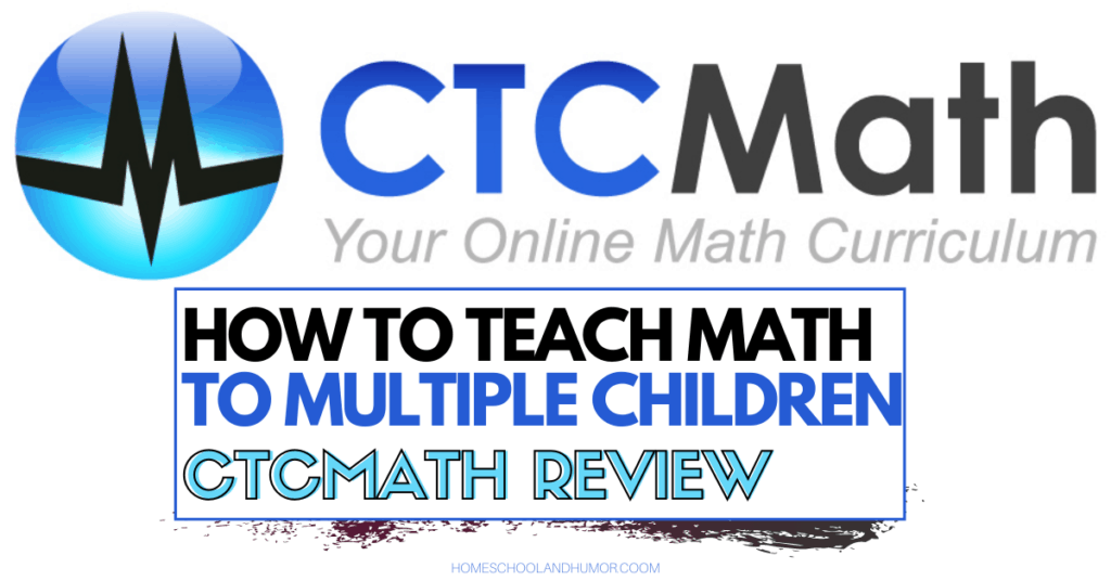 HOW TO TEACH MATH TO MULTIPLE CHILDREN WITH CTCMATH