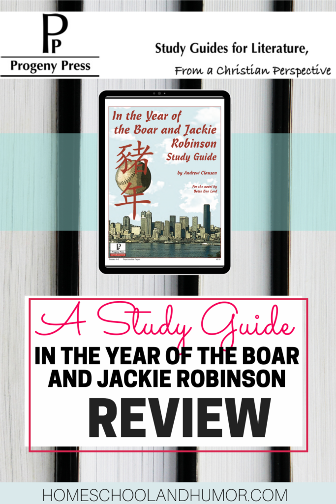 Dig deeper in the classic story In the Year of the Boar and Jackie Robinson through the activities in this study guide by Progeny Press. This review will show you all about the study guide so your child can connect the book with reading comprehension exercises and vocabulary. #studyguides #homeschoolstudyguides #progenypress #freeproductreceived #classicliterature