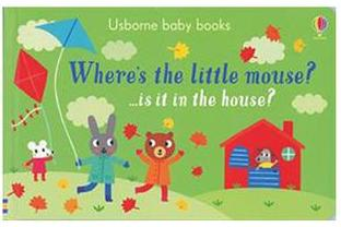 Favorite Board Books for Toddlers & Babies: Where's the little mouse?