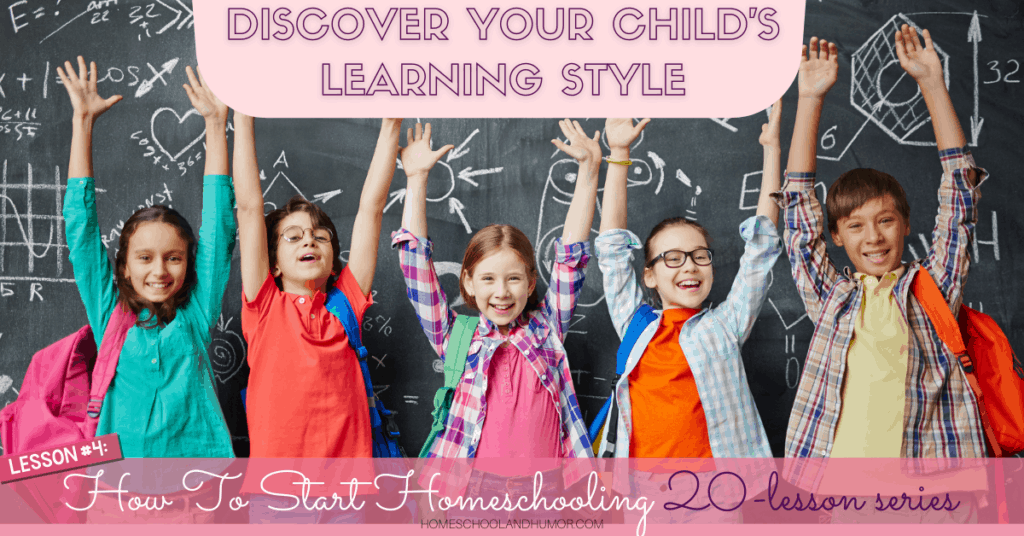 discover your child's homeschool learning style