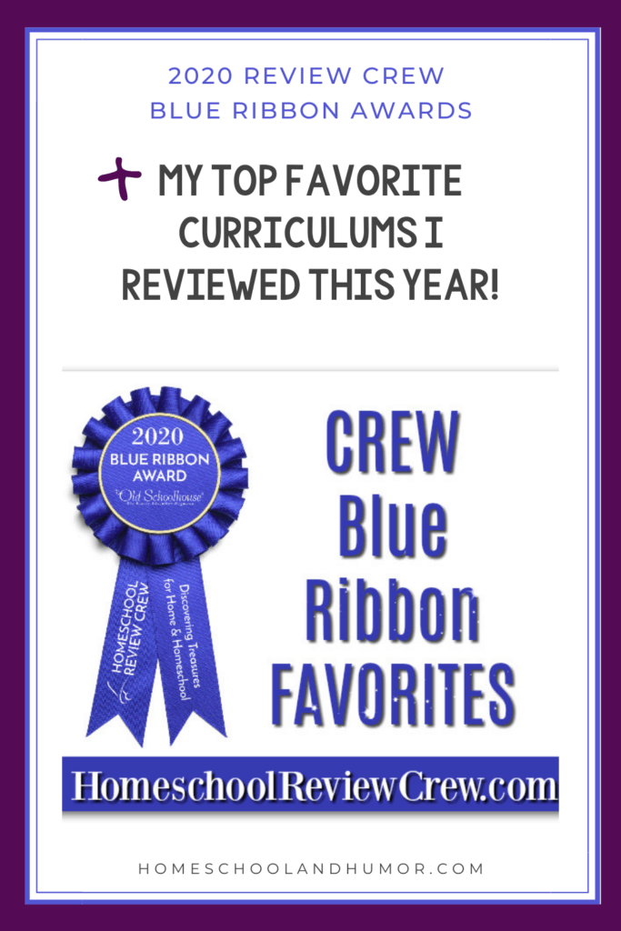 Get access to the 2020 Review Crew Blue Ribbon Awards! These awards go to the reviewers' favorite curriculums and top choices that we reviewed this year of 2020. Plus, see which curriculums I reviewed that are my TOP FAVORITES! #hsreviews #reviewcrew #homeschoolreviews #curriculumreviews #homeschool