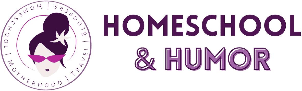 Homeschool and Humor