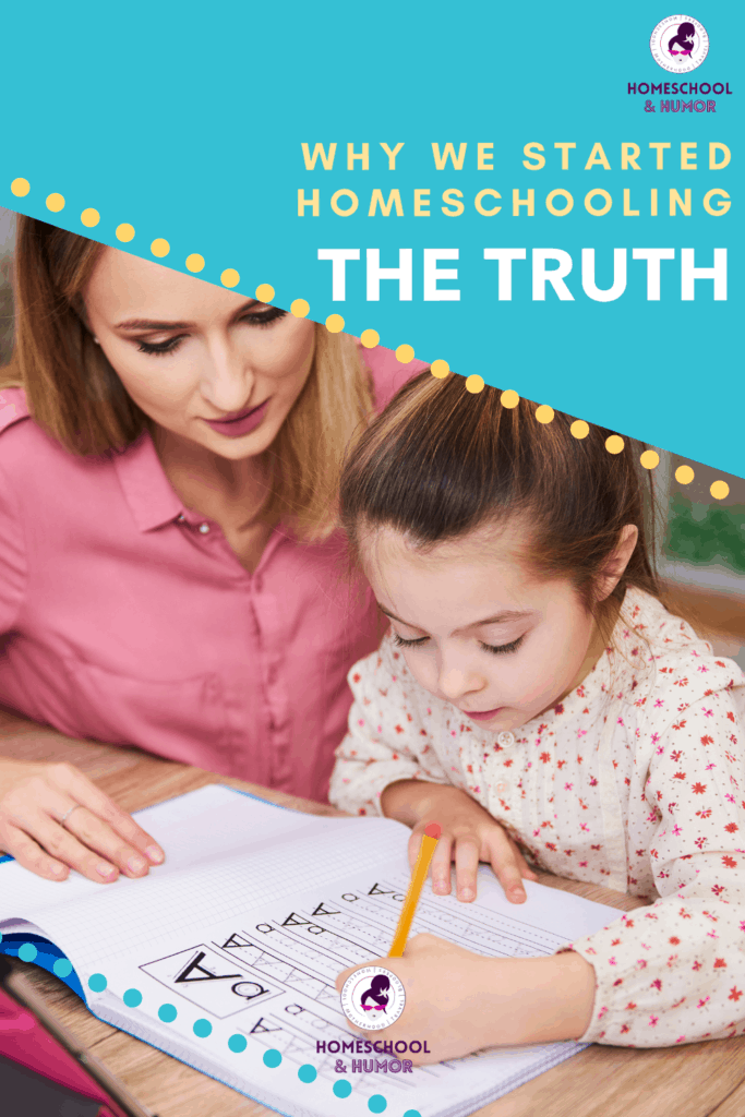 """See why we started homeschooling in the first place. It wasn't lovely, """"rainbowy"""" reason. Read about our homeschool experience and how these takeaways will benefit you right now. #homeschool #homeschoolmom #ourhomeexperience #homeschooling #homeschoollife"""