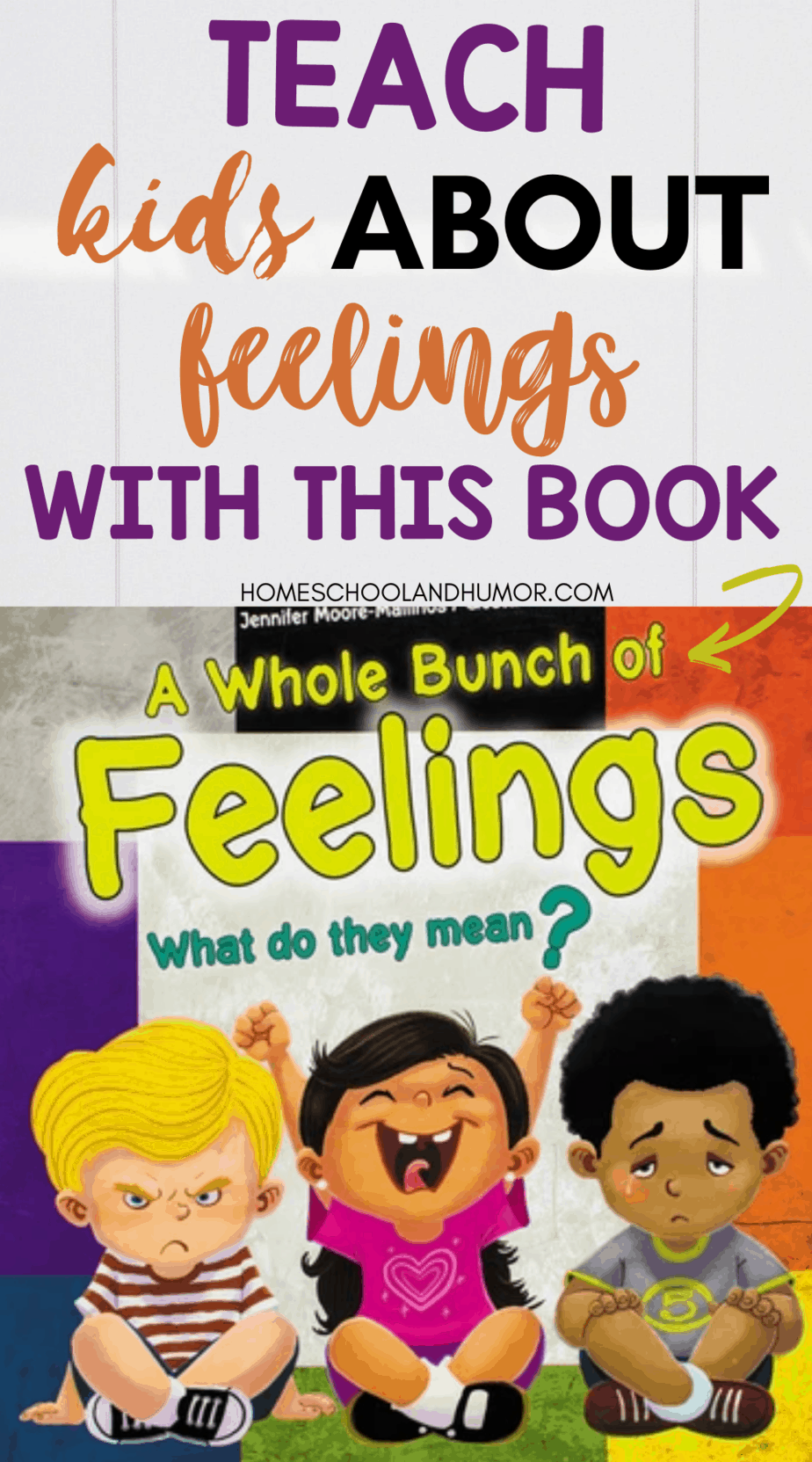 A Whole Bunch of Feelings: A Book About Feelings For Kids