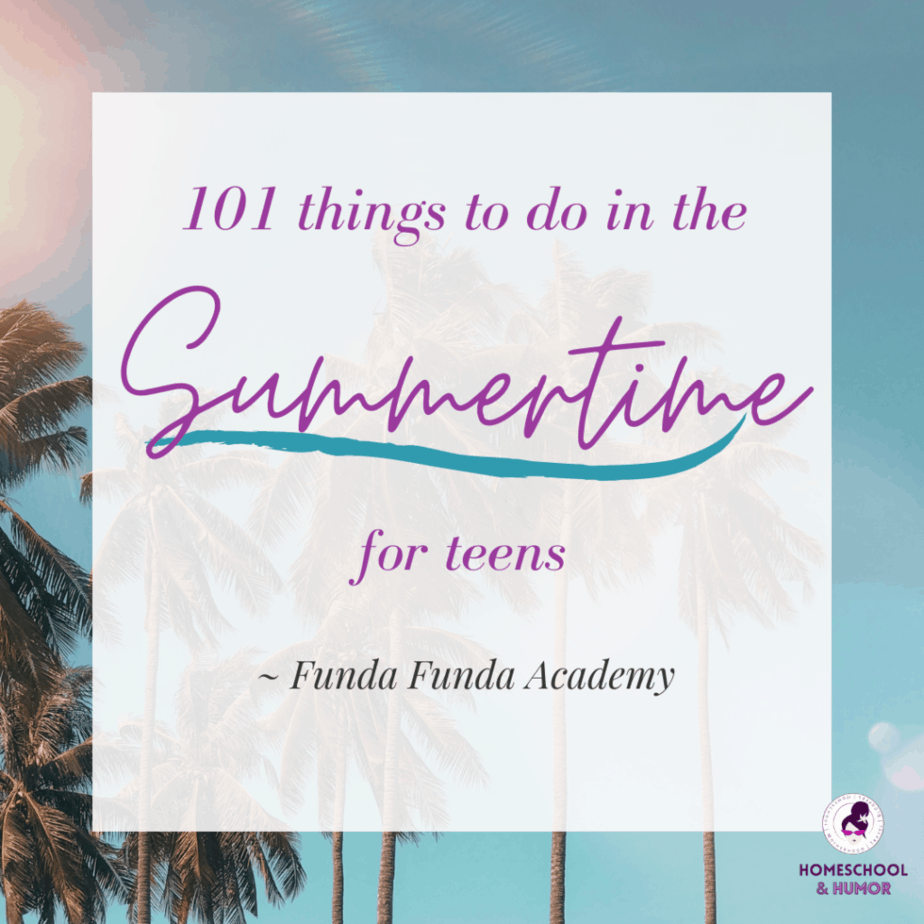 101 things to do in the summertime for teens