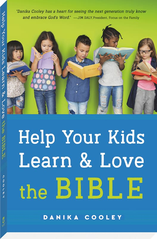how to teach kids about God's love with Help Your Kids Learn and Love the Bible by Danika Cooley