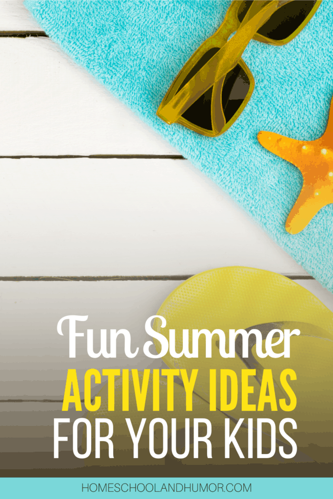 Summertime is the time to explore new things and new experiences. Here's a list of hundreds of fun summer activities to do at home with your kids from some of your favorite homeschool bloggers! #summerfun #summertime #homeschoolmom #summerkids #summermom