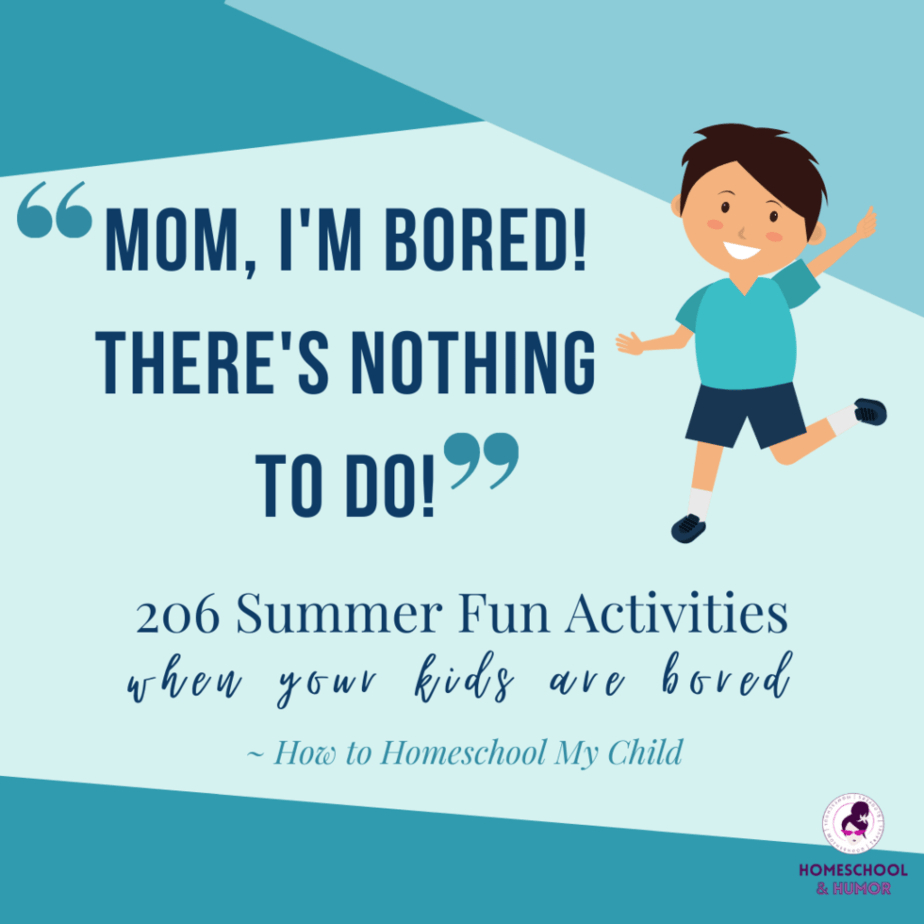 206 summer fun activities when your kids are bored