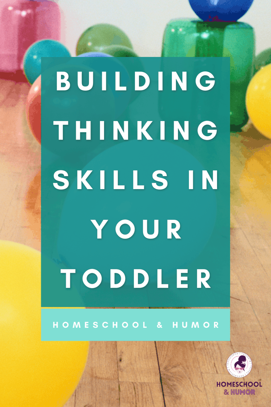 How to Solve Problems with Critical Thinking Activities for Toddlers